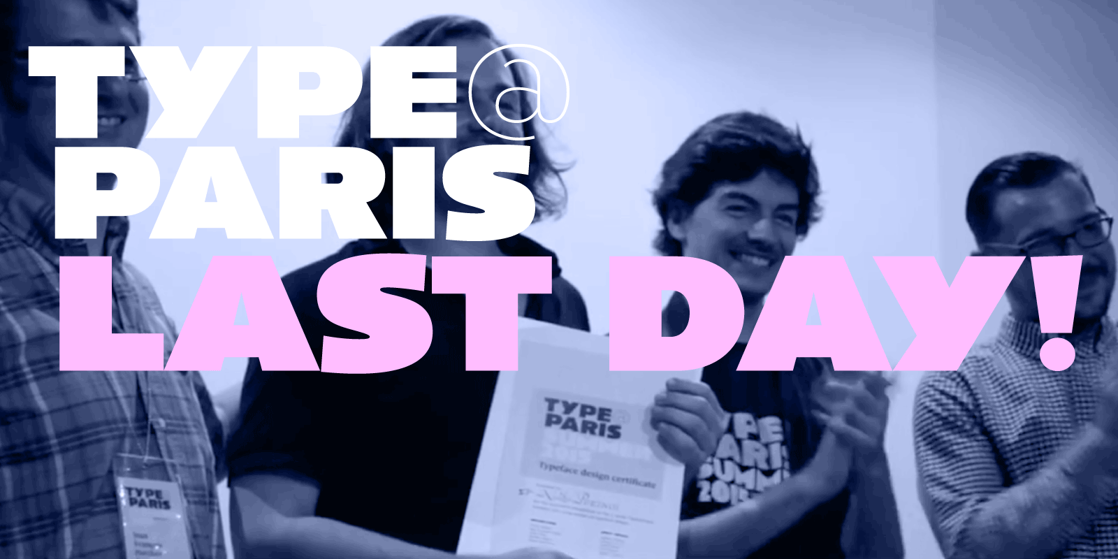 Last day: Typeparis15
